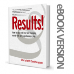 Results! How to succeed in a fast-changing world with a 1-page business plan